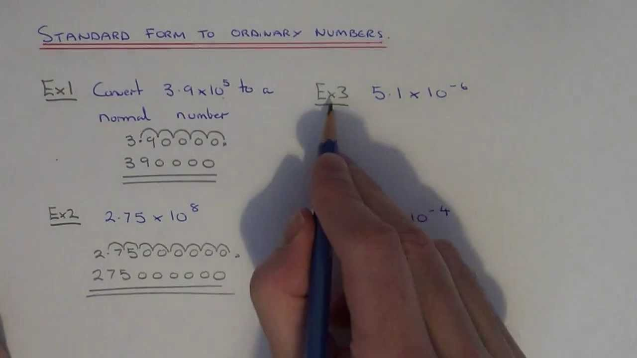 Converting Standard Form Numbers Back Into Ordinary ..